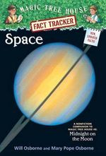 Space : Companion to Midnight on the Moon   : Magic Tree House Research Guide : Book 6 - Mary Pope Osborne