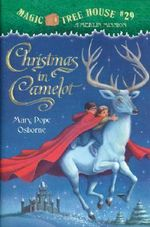 Christmas In Camelot : Magic Tree House Merlin Missions : Book 29 - Mary Pope Osborne