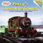 Percy's Chocolate Crunch and Other Thomas the Tank Engine Stories : And Other Thomas the Tank Engine Stories - David Mitton