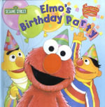 Elmo's Birthday Party : A Poem by Elmo - Random House
