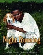 Night Running : How James Escaped with the Help of His Faithful Dog - Dr Elisa Carbone