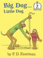 Big Dog...Little Dog - P.D. Eastman