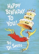 Happy Birthday to You! : Mini Pops - Dr. Seuss