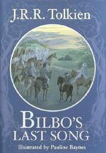 Bilbo's Last Song - J. R. R. Tolkien