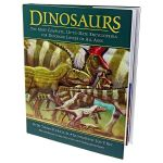 Dinosaurs : The Most Complete, Up-to-Date Encyclopedia for Dinosaur Lovers of All Ages - Dr. Thomas R. Holtz, Jnr.