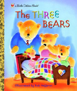 The Three Bears : A Little Golden Book - Rob Hefferan