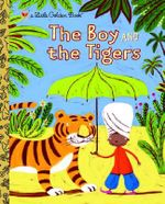 The Boy and the Tigers : A Little Golden Book - Helen Bannerman