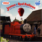 James and the Red Balloon : And Other Thomas the Tank Engine Stories - Britt Allcroft