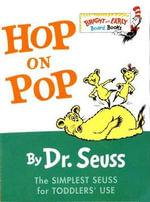 Hop on Pop : Bright & Early Board Books - Dr Seuss