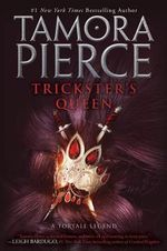 Trickster's Queen : Daughters of the Lioness Series : Book 2 - Tamora Pierce