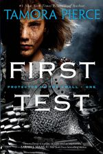 First Test : Protector of the Small Series : Book 1 - Tamora Pierce