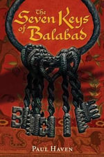 The Seven Keys of Balabad : Septimus Heap Series : Book 4 - Paul Haven