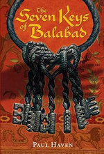 The Seven Keys of Balabad - Paul Haven