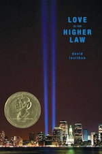 Love Is the Higher Law - David Levithan