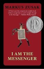 I am the Messenger : AKA The Messenger - Markus Zusak