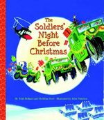 Soldiers' Night Before Christmas, The : Big Little Golden Books (Hardcover) - Christine/Holland, Trish Ford