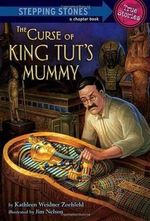 The Curse of King Tut's Mummy : Stepping Stone Chapter Books (Paperback) - Kathleen Weidner Zoehfeld