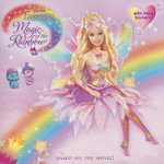 Barbie Fairytopia : Magic of the Rainbow (with Sticker) - Mary Man-Kong