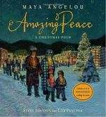 Amazing Peace : A Christmas Poem - Maya Angelou