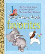 Little Golden Book Favorites : The Poky Little Puppy/Scuffy the Tugboat/The Saggy Baggy Elephant - Golden Books