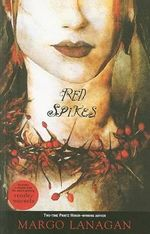 Red Spikes - Margo Lanagan