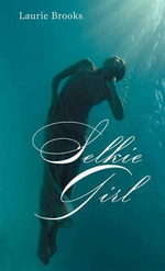 Selkie Girl - Laurie Brooks