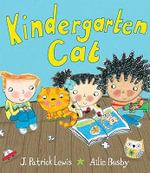 Kindergarten Cat - J Patrick Lewis