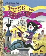 Puss in Boots : A Little Golden Book Classic - Kathyrn Jackson
