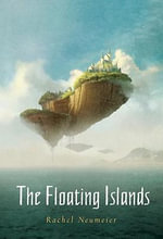 The Floating Islands - Rachel Neumeier