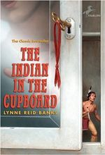 The Indian in the Cupboard - Lynne Reid Banks
