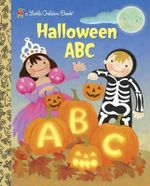 Halloween ABC : A Little Golden Book - Sarah Albee