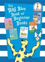 The Big Blue Book of Beginner Books - P D Eastman