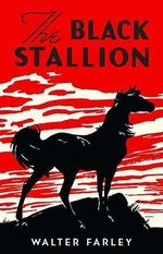 The Black Stallion : Black Stallion (Hardcover) - Walter Farley
