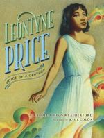 Leontyne Price : Voice of a Century - Carole Boston Weatherford