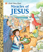 Miracles of Jesus : A Little Golden Book - Pamela Broughton