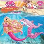 Barbie in a Mermaid Tale : A Storybook - Mary Man-Kong