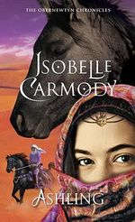 Ashling : The Obernewtyn Chronicles : Book 3 - Isobelle Carmody