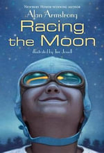 Racing the Moon - Alan W Armstrong