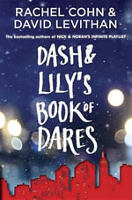 Dash & Lily's Book of Dares - Rachel Cohn