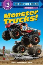 Monster Trucks! : Step into Reading Books Series : Step 3 - Susan E. Goodman