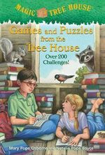 Games and Puzzles from the Tree : Magic Tree House Series - Mary Pope Osborne