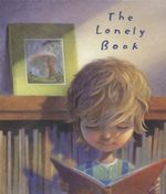 The Lonely Book - Kate Bernheimer