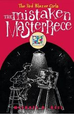 The Mistaken Masterpiece : The Mistaken Masterpiece - Michael D Beil