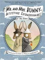 Mr. and Mrs. Bunny - Detectives Extraordinaire! - Polly Horvath