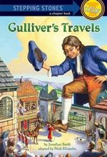 Gulliver's Travels : Stepping Stones: A Chapter Book: Classic (Paperback) - Jonathan Swift