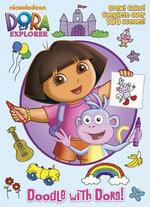 Doodle with Dora! : Dora the Explorer - Golden Books
