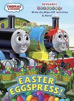 Easter Eggspress! : Write-on, Wipe-off Activities & More! - Britt Allcroft