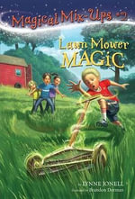 Lawn Mower Magic - Lynne Jonell