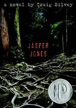 Jasper Jones : Michael L. Printz Award - Honor Title(s) - Craig Silvey