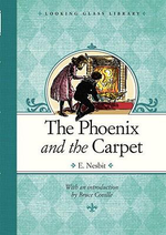 The Phoenix and the Carpet : Looking Glass Library - E Nesbit